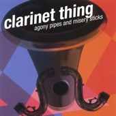 Clarinet Thing - The Lips That Kissed the Paper
