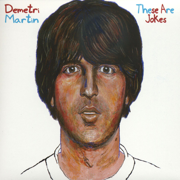 These Are Jokes - Demetri Martin - Demetri Martin
