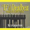 Sue Grafton - D is for Deadbeat: A Kinsey Millhone Mystery artwork