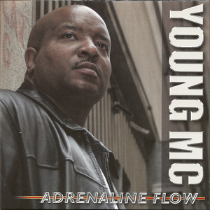 Young MC - Adrenaline Flow