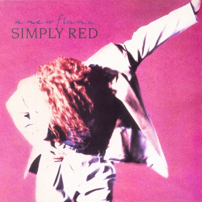 A New Flame (Expanded Version) - Simply Red