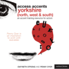 Gwyneth Strong & Penny Dyer - Access Accents: Yorkshire (North, South and West) - An Accent Training Resource for Actors (Unabridged)  artwork