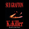 Sue Grafton - K is for Killer: A Kinsey Millhone Mystery  artwork