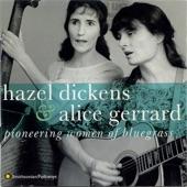 Hazel Dickens and Alice Gerrard - Coal Miner's Blues