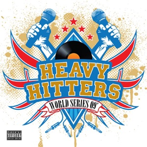 Heavy Hitters (World Series '09)