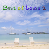 The Best Of Bossa, Vol. 2