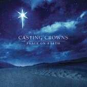 Peace On Earth-Casting Crowns