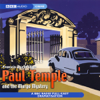 Paul Temple And The Margo Mystery (Dramatisation) - Francis Durbridge
