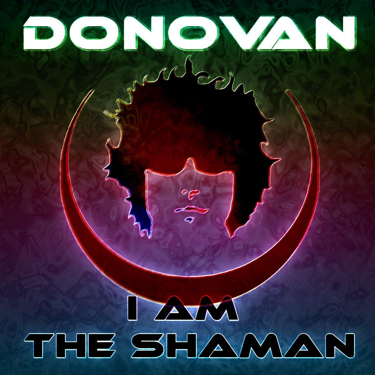I Am the Shaman - Single de Donovan en Apple Music