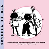 Jip en Janneke (Kindermusical Geschreven door Annie M.G. Schmidt)