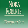 Nora Roberts - Temptation (Unabridged)  artwork