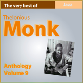 The Very Best of Thelonius Monk (Anthology, Vol. 9)