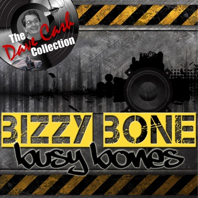 Busy Bones (The Dave Cash Collection) - Bizzy Bone