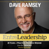 Dave Ramsey - Entreleadership: 20 Years of Practical Business Wisdom from the Trenches  artwork