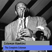 Coleman Hawkins - If I Could Be With You (One Hour Tonight)