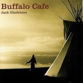 Jack Gladstone - Buffalo Cafe