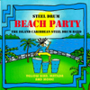 Steel Drum Beach Party - The Island Caribbean Steel Drum Band