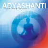 Adyashanti - True Meditation artwork