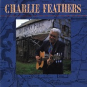 Charlie Feathers - Cootzie Coo