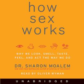 How Sex Works (Unabridged) audiobook