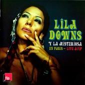 Lila Downs y La Misteriosa - Los Pollos (Live)