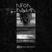 Neon Indian - Sleep Paralysist