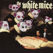 The White Mice - The White Mice