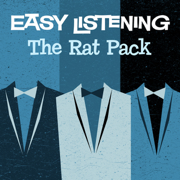 Easy Listening: The Rat Pack - 101 Strings Orchestra - 101 Strings Orchestra