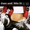 Jazz and 80s Vol. 3 (Bonus Track Version) - Varios Artistas