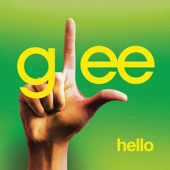 Glee Cast - Hello (Glee Cast Version feat. Jonathan Groff)