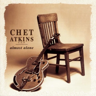 Almost Alone - Chet Atkins