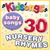 Baby Songs - 30 Nursery Rhymes - Kidsongs