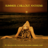 Summer Chillout Anthems