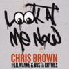 Chris Brown - Look At Me Now (feat. Lil Wayne & Busta Rhymes) Grafik