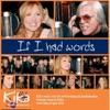 If I Had Words 2010
