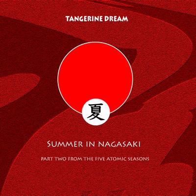 Summer In Nagasaki - Tangerine Dream