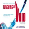 Joe Simpson - Touching the Void (Unabridged)  artwork