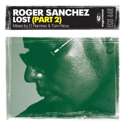 Lost, Pt. 2 - Single - Roger Sanchez