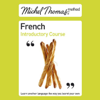 Michel Thomas - Michel Thomas Method: French Introductory Course (Unabridged)  artwork
