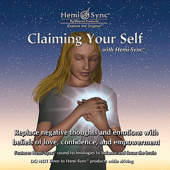 Claiming Your Self with Hemi-Sync