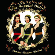 Betcha Bottom Dollar - The Puppini Sisters - The Puppini Sisters