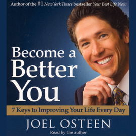 Become a Better You: 7 Keys to Improving Your Life Every Day audiobook
