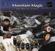 Navaraj Gurung & Suresh Chandra Pradhan - Mountain Magic - Drums of Nepal
