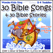 30 Bible Songs & 30 Bible Stories (feat. Kay DeKalb Smith) - The Wonder Kids - The Wonder Kids