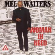 Got My Whiskey - Mel Waiters - Mel Waiters