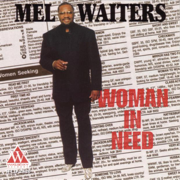 Got My Whiskey - Mel Waiters - Mel Waiters