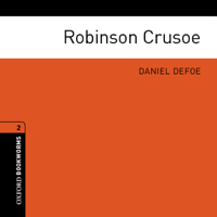 Robinson Crusoe (Adaptation): Oxford Bookworms Library, Level 2
