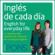 Pons Idiomas - Inglés de cada día [Everyday English]: La manera más sencilla de iniciarse en la lengua inglesa (Unabridged)