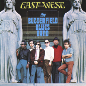 East West-The Paul Butterfield Blues Band