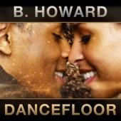 B. Howard - Dancefloor